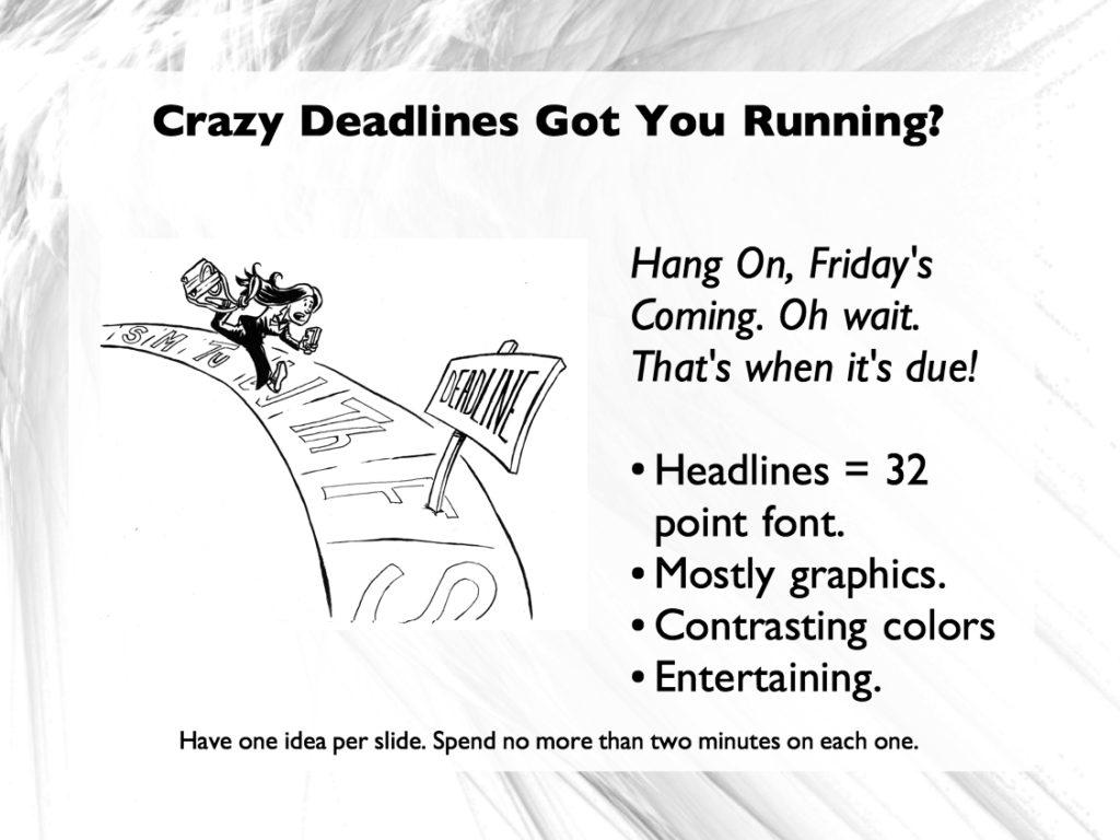 speak from within crazy deadline image powerpoint slide sample